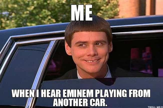 Every time is listed (or ranked) 4 on the list The Best Eminem Memes of All Time