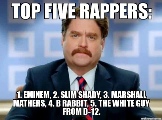 It pays to have many names is listed (or ranked) 3 on the list The Best Eminem Memes of All Time