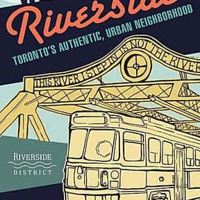 Riverside District BIA is listed (or ranked) 4 on the list Toronto Neighbourhoods