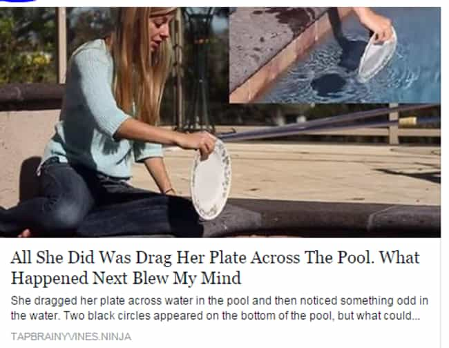 Crazy! She Dragged a Pla... is listed (or ranked) 2 on the list The Worst Clickbait Headlines That You Just Won't Believe