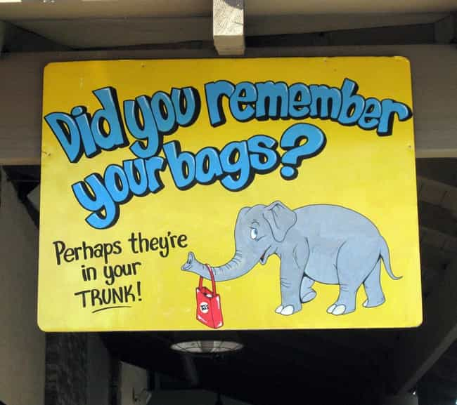 Unlike You, an Elephant Never ... is listed (or ranked) 1 on the list The Best Trader Joe's Signs