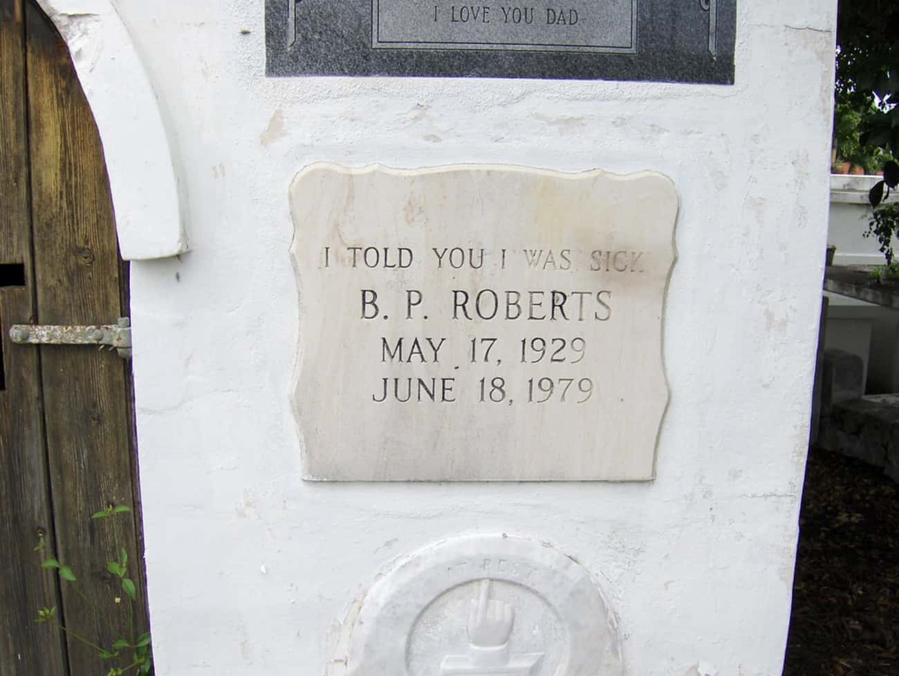 No One Ever Believes Me! is listed (or ranked) 2 on the list 13 Tombstones of People Who Died Laughing