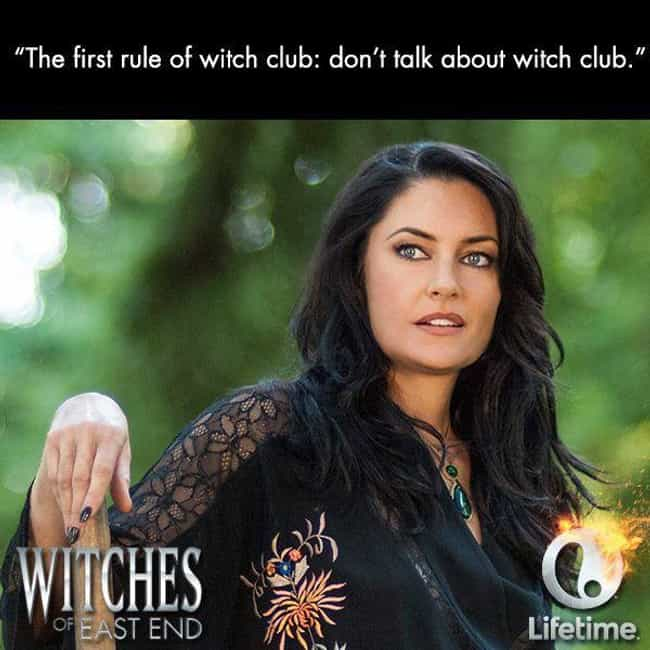 The First Rule is listed (or ranked) 2 on the list The Best Witches of the East End Quotes