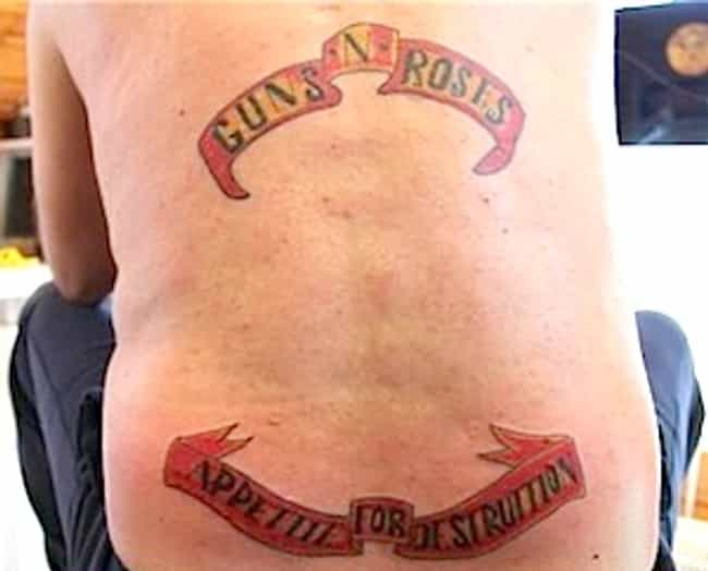 Welcome to the Jungle...... is listed (or ranked) 4 on the list Dudes Who Actually Got Tramp Stamp Tattoos