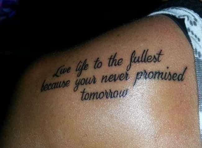"""When You Misspell """"... is listed (or ranked) 4 on the list The Most Epic Quote Tattoo Fails Ever"""
