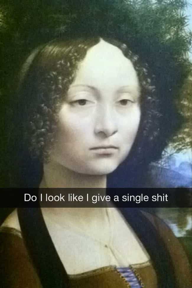 Not A One is listed (or ranked) 2 on the list 39 Art History Snapchats You Need in Your Life Right Now