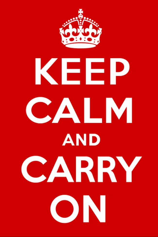 Keep Calm and Carry On ... is listed (or ranked) 1 on the list 20 Memes That Need to Go