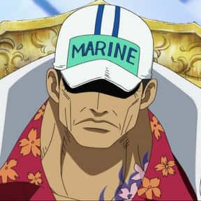 Akainu is listed (or ranked) 6 on the list The Best One Piece Villains of All Time