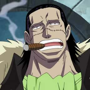 Crocodile is listed (or ranked) 3 on the list The Best One Piece Villains of All Time