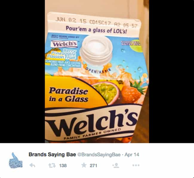 Welch's Shares Some LOLs!!... is listed (or ranked) 3 on the list 29 Brands That Tried Way Too Hard... and Failed