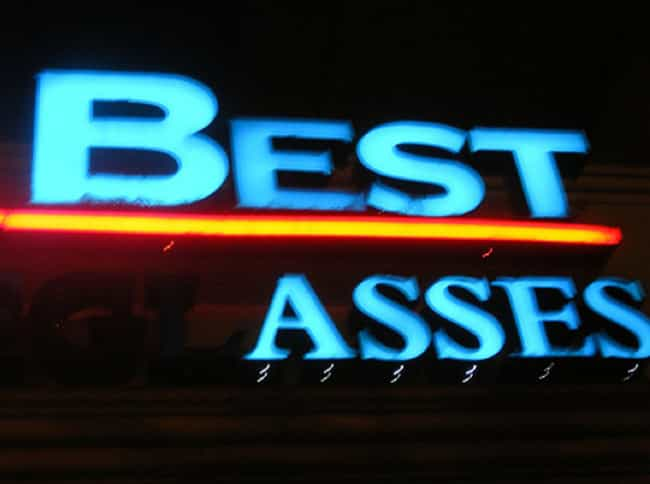 """""""When You Need Ass ... is listed (or ranked) 2 on the list 33 Funny Sign Burnouts That Are Definitely Sending The Wrong Message"""