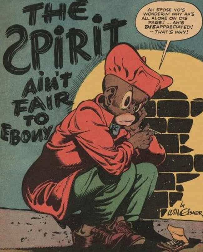 Ebony White, Or, What Was Wil ... is listed (or ranked) 2 on the list The Most Racist Moments in Comics