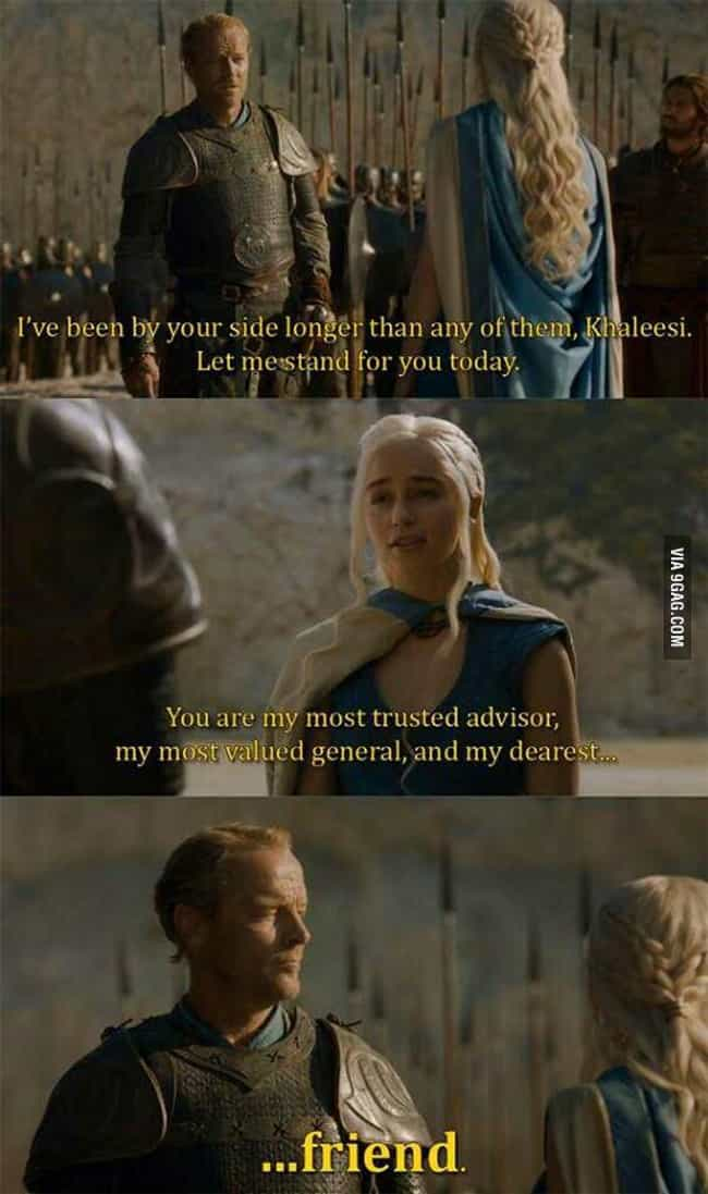 (Single Tear) is listed (or ranked) 2 on the list Jorah Mormont's Life In The Friendzone