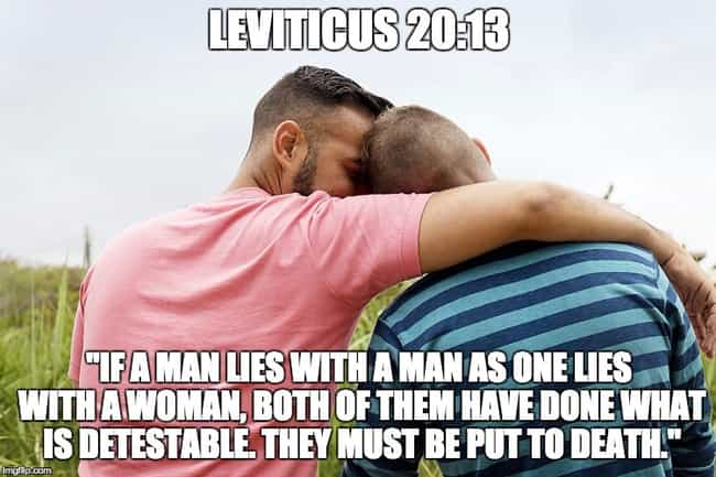 Leviticus 20:13 is listed (or ranked) 2 on the list The Most WTF Bible Verses