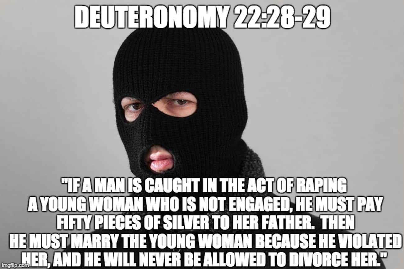 Deuteronomy 22:28-29 is listed (or ranked) 3 on the list The Most WTF Bible Verses