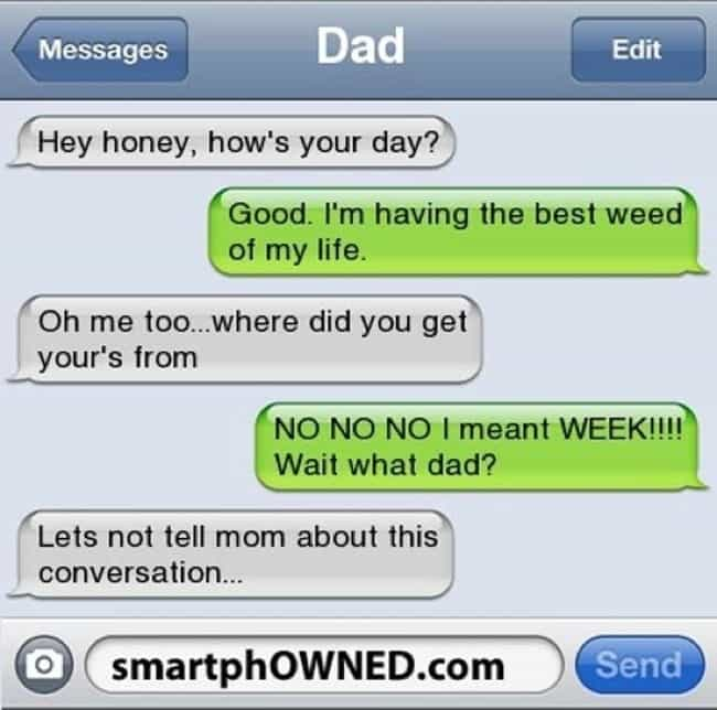 This Dad Accidentally Reveals ... is listed (or ranked) 1 on the list 20 Wonderful Texts That Only Your Dad Would Send