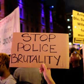 Police Brutality is listed (or ranked) 17 on the list The Social Issues You Care About Most