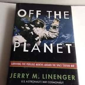 Off the Planet: Surviving Five is listed (or ranked) 11 on the list The Best Astronaut Autobiographies