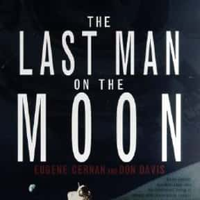 The Last Man on the Moon is listed (or ranked) 2 on the list The Best Astronaut Autobiographies