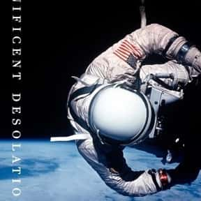 Magnificent Desolation: The Lo is listed (or ranked) 13 on the list The Best Astronaut Autobiographies