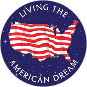 The American Dream is listed (or ranked) 17 on the list The Greatest Things About America