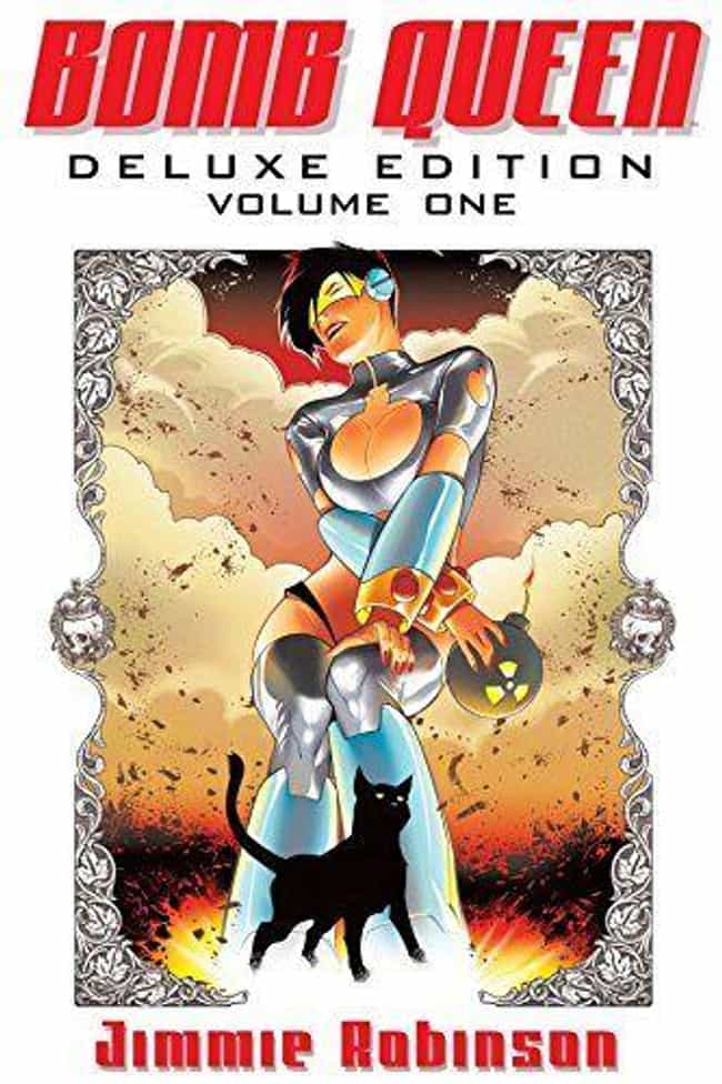 Bomb Queen is listed (or ranked) 3 on the list Adult Comic Book Series That Were Definitely Not Made For Children