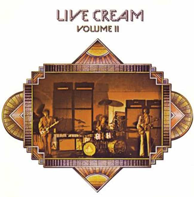 Live Cream Volume 2 is listed (or ranked) 4 on the list The Best Cream Albums of All-Time