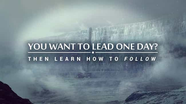You Want to Lead One Day? Then... is listed (or ranked) 3 on the list The Best Game of Thrones Motivational Posters