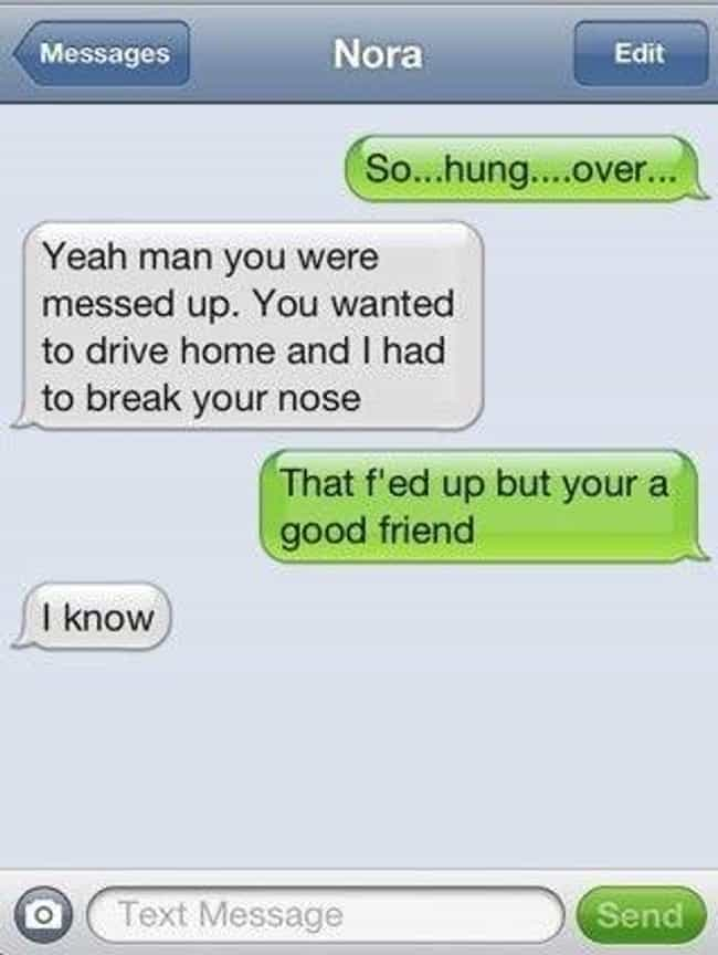 Whatever It Takes is listed (or ranked) 2 on the list Hilarious Hangover Texts To Help You Get Over Yours