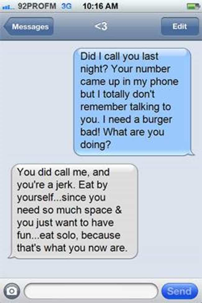 The Blacked Out Breakup is listed (or ranked) 3 on the list Hilarious Hangover Texts To Help You Get Over Yours