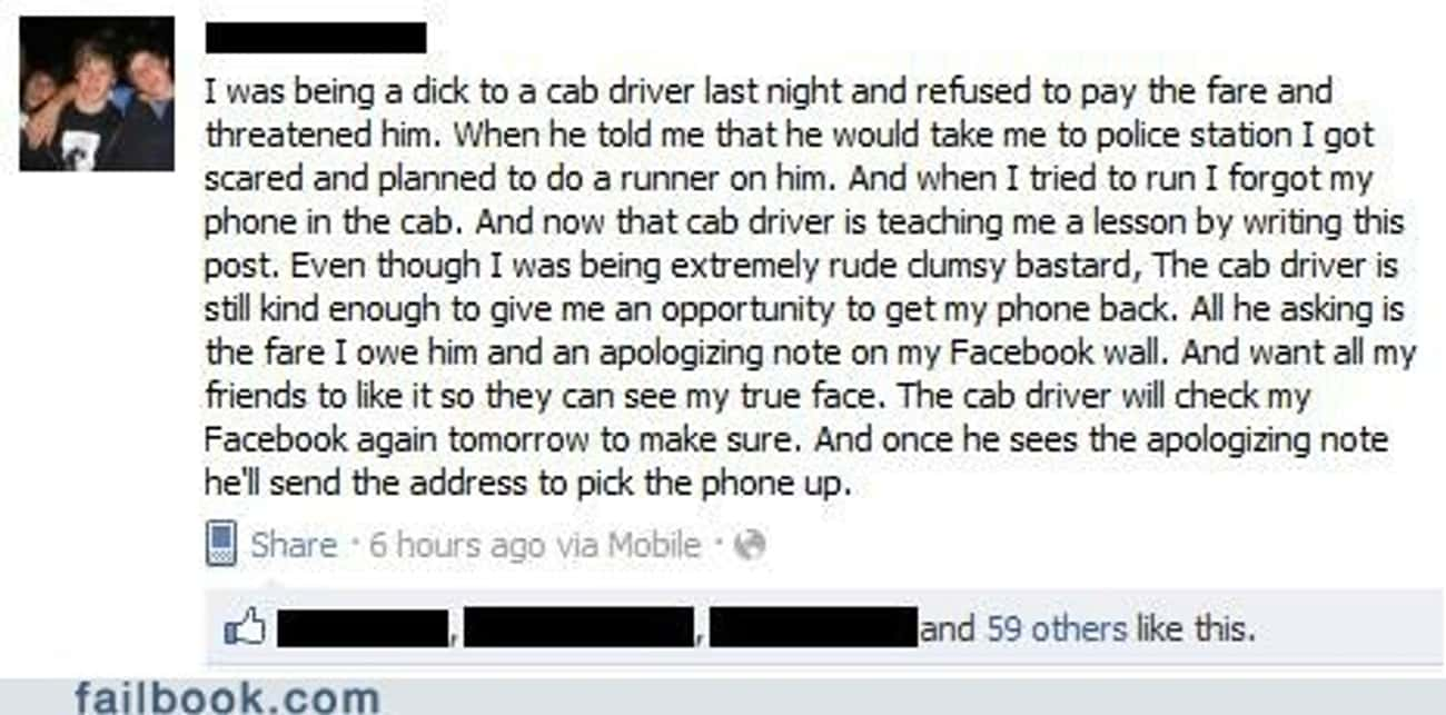 Don't Mess With Your Cab D is listed (or ranked) 1 on the list 15 Drunk Facebook Posts You're Glad You Didn't Write
