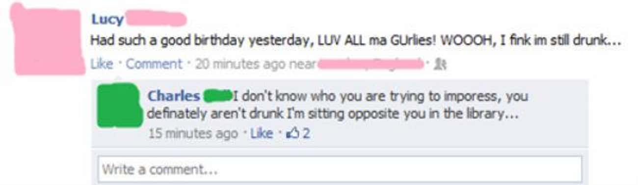 Maybe She's Just A Really Dedi is listed (or ranked) 4 on the list 15 Drunk Facebook Posts You're Glad You Didn't Write