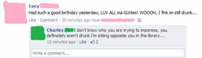 Maybe She's Just A Reall... is listed (or ranked) 4 on the list 15 Drunk Facebook Posts You're Glad You Didn't Write