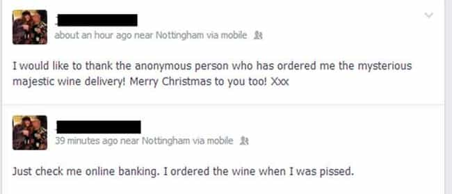 It's Like He's His Own... is listed (or ranked) 3 on the list 18 Idiotic Drunk Facebook Posts You're Glad You Didn't Write