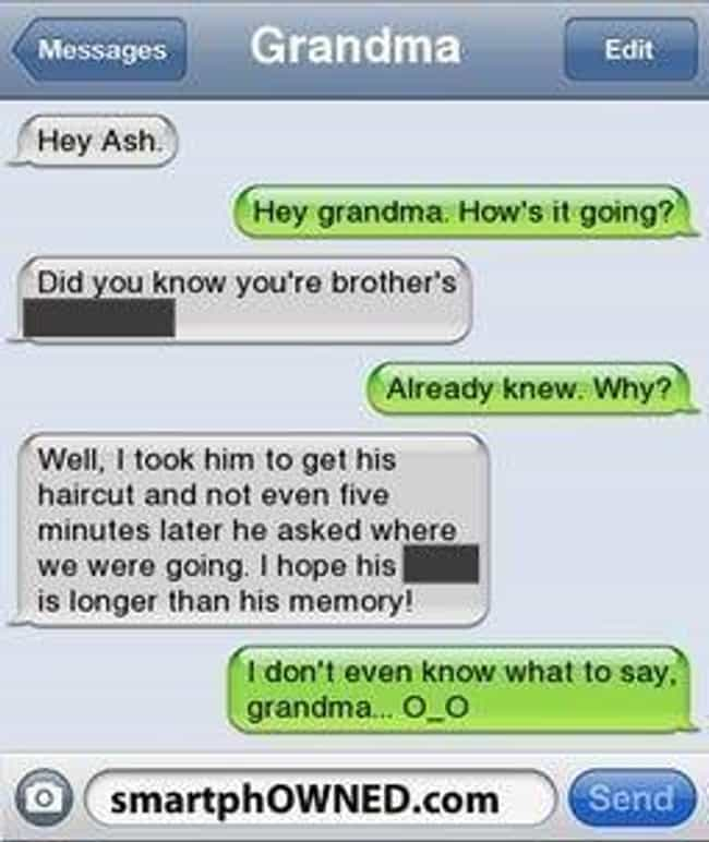 This Grandma's Not Afraid To B... is listed (or ranked) 6 on the list 31 Reasons Why Grandma Is the Best Texter
