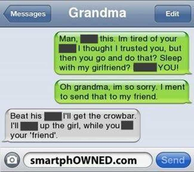 Grandma's Always Got His Back ... is listed (or ranked) 2 on the list 31 Reasons Why Grandma Is the Best Texter