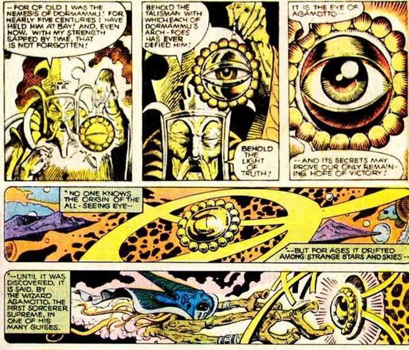 He Wields the Eye of Agamotto  is listed (or ranked) 3 on the list 21 Things You Should Know About Doctor Strange