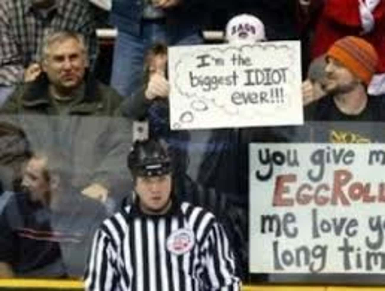 The Poor Ref Won't Know Th is listed (or ranked) 4 on the list The Funniest Fan Game Day Signs To Inspire You
