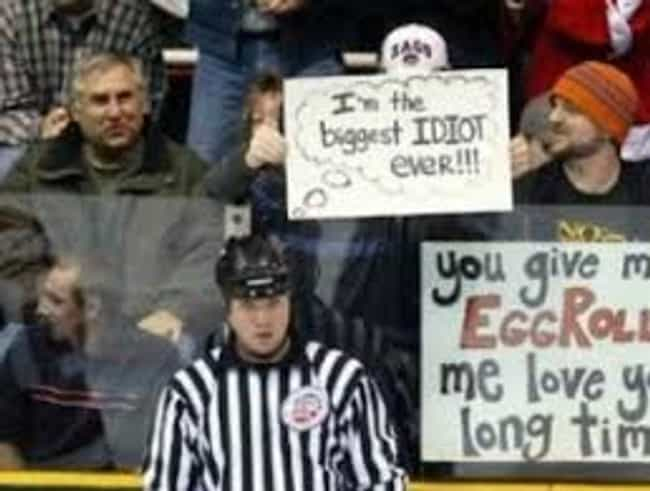 The Poor Ref Won't Know ... is listed (or ranked) 4 on the list The Funniest Fan Game Day Signs To Inspire You