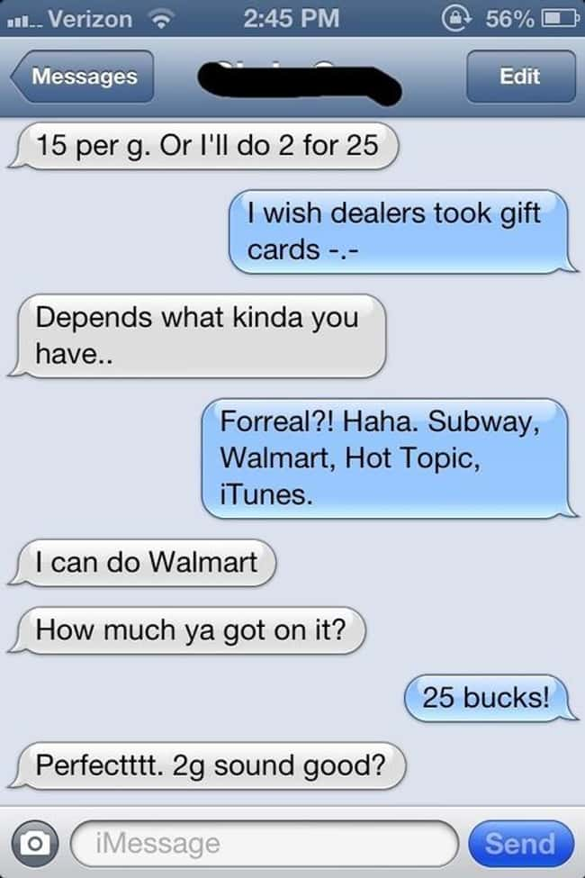 Proof That Walmart Gift Cards  is listed (or ranked) 10 on the list 33 Hilarious Stoned Text Messages