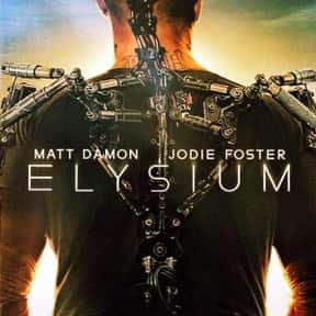 Elysium is listed (or ranked) 25 on the list The Best Fictional Dystopias to Live In