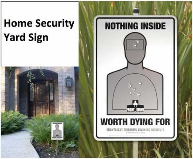 The Only Home Security S... is listed (or ranked) 2 on the list Hilarious Yard Signs You Wish Your Neighbors Had