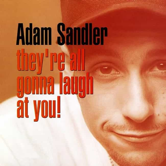 His First Comedy Album Was Nom... is listed (or ranked) 2 on the list Fun Facts You Didn't Know About Adam Sandler