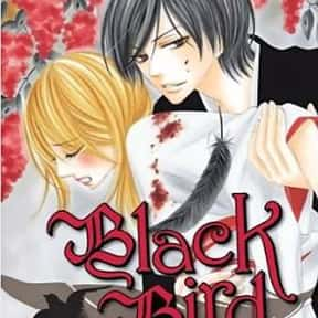 Black Bird is listed (or ranked) 21 on the list The Best Romance Manga of All Time