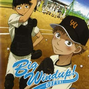 Big Windup! is listed (or ranked) 5 on the list The Best Baseball Manga of All Time