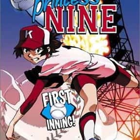 Princess Nine is listed (or ranked) 13 on the list The Best Baseball Manga of All Time