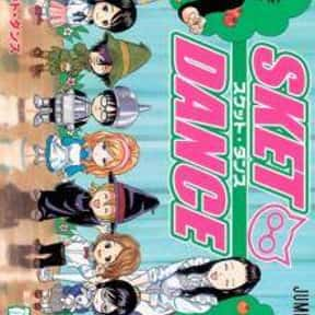 Sket Dance is listed (or ranked) 7 on the list The Funniest Manga of All Time