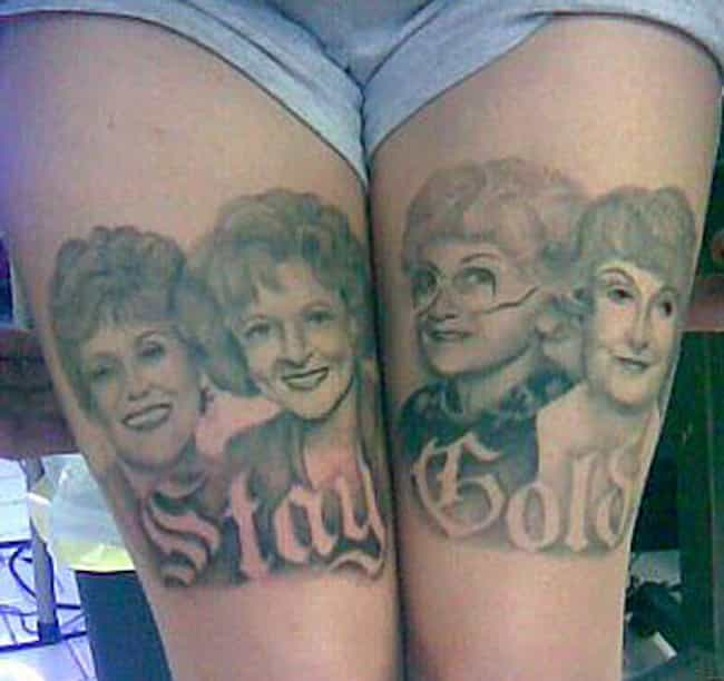 Lovely Tribute or Creepiest Bi... is listed (or ranked) 3 on the list 25 Incredible Tattoos Inspired by The Golden Girls