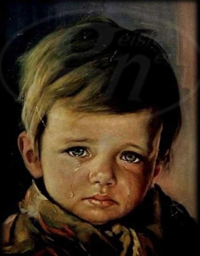 The Crying Boy Painting ... is listed (or ranked) 6 on the list Terrifying Cursed Objects That Actually Exist