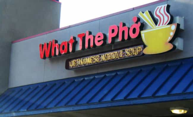 This Washington Noodle S... is listed (or ranked) 4 on the list The Most Un Pho Gettable Pho Restaurant Puns